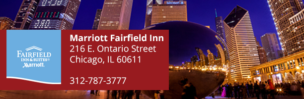Marriott Fairfield Inn 216 E. Ontario Street Chicago, IL 60611 | 312-787-3777