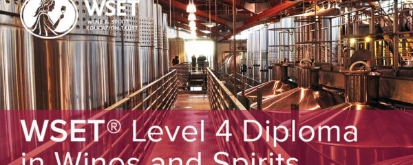 WSET Level 4 Diploma in Wines & Spirits